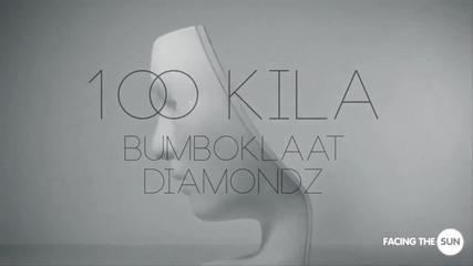 100 Kila feat. Dj Diamondz - Az sym 6