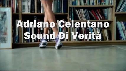 Adriano Celentano ~ Sound Di Verita (hd)