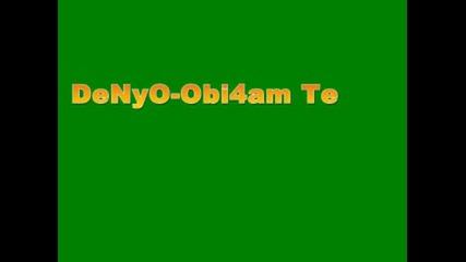 Denyo - Obi4am Te