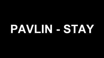 Прекрасен кавър! Pavlin - Stay