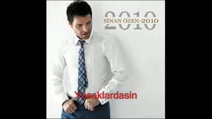 Sinan Ozen - Seni Cok Ama Cok Seviyorum 2010 yeni