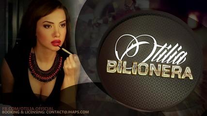 New Otilia - Bilionera (radio edit)