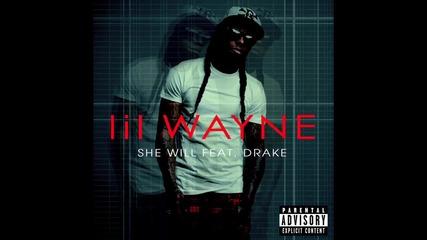 Lil Wayne - ' She Will ' feat. Drake