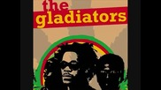 The Gladiators - Bellyfull