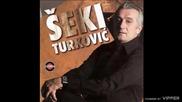 Seki Turkovic - Neka ti nebo sudi (bg sub)