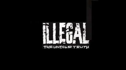 Illegal - Understand The Flow