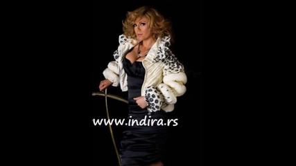 Indira Radic - Lepo se provedi - (Audio 2007)