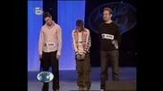 Music Idol 2 - Квартетни Участия - Част 3 - 07.03.2008