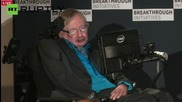 "Stephen Hawking on Search for ET - ""We are Intelligent, We Must Know"""