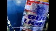 Много Яка Реклама - Bud Light
