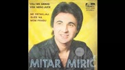Mitar Miric - Ne ostavljaj suze na mom pragu - (Audio 1980) HD (2)