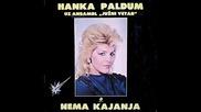 Hanka Paldum - Ne idi (bg sub)