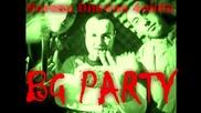 Dim4ou, Чукито & Boreau - Bg Party