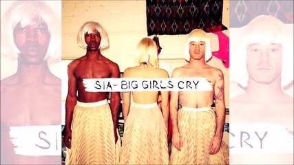 N e w: Sia - Big Girls Cry (official аudio) H D