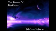 Dj-omegazone - The Power Of The Darkness`