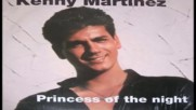 Kenny Martinez --princess Of the night-rare euro disco 1987
