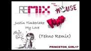 → ♫ ♥ Justin Timberlake My Love Tehno Remix ♥ ♫ ← Hq