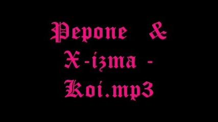 Pepone,Maggie,X-izma, Дребния