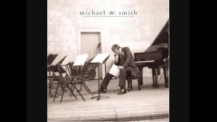 Michael W. Smith - The Giving