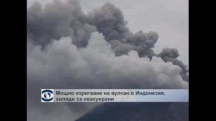 Евакуираха близо 20 000 души заради изригване на вулкан в Индонезия