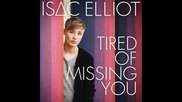 *2014* Isaac Elliot - Tired of missing you