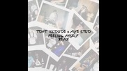 *2015* Tdot Illdude x Mike Stud - Feeling myself ( Remix )