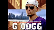 G Dogg – Моята ода
