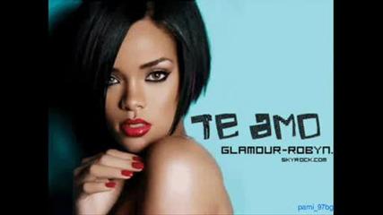 Rihanna - Te Amo (100% new song)