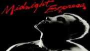 Midnight Express 1978 Music From The Original Motion Picture Soundtrack - Full Ost