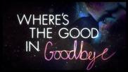 The Script - No Good In Goodbye ( Lyric Video )