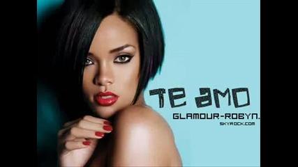 - Rihanna - Te Amo