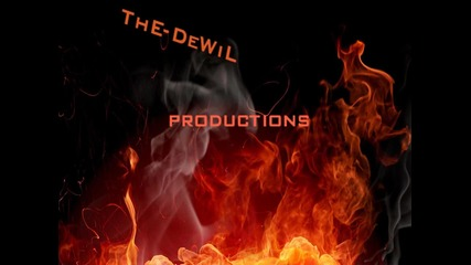 The-dewil productions [intro]