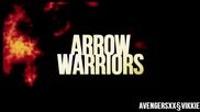 ∆ Arrow ∞ Warriors § vikkie ♥