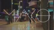 Our Story Original Mix - Mako