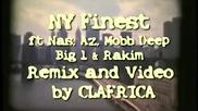 Ny Finest - Nas, Az, Mobb Deep, Big L _ Rakim - Dj Clafrica