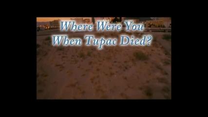 Къде Бяхте Като Убиха 2pac?