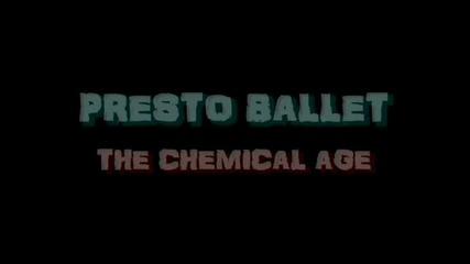 (2012) Presto Ballet - The Chemical Age