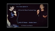 Rafet El Roman - Senden Sonra ( Dj Black Love Remix )