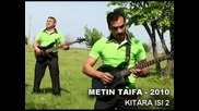 Novo Lud ku4ek Kitara Isi 2 - Metin Taifa 2010