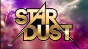 Stardust Entrance Video