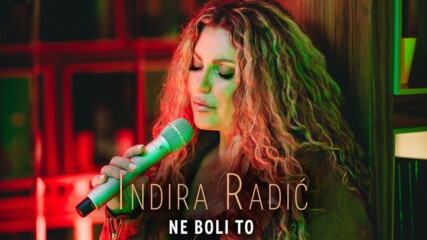 INDIRA RADIC - NE BOLI TO ( OFFICIAL VIDEO 2020 )