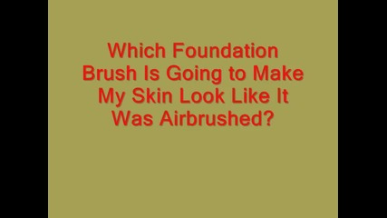 Lesson_ Who Needs a Foundation Brush