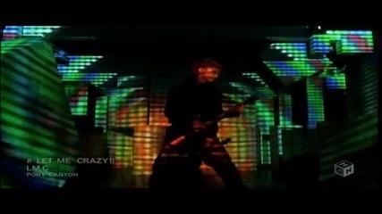 Lm.c - Let Me Crazy Pv