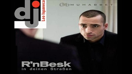 Muhabbet ft. Dj Leo Ispaneca - Gluck fur dich (remix) 2013