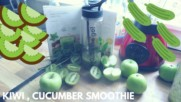 Kiwi&Cucumber Smoothie