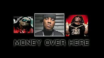 Money Over Here - Young Jeezy Lil Wayne Lil Jon