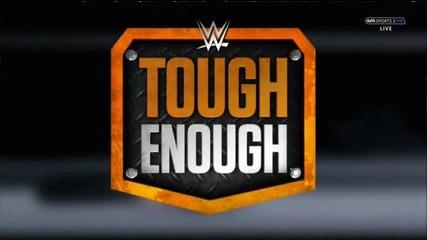 Wwe Tough Enough 2015 - еп 7