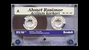 Ahmet Rasimov - Aciljum korkori 1991