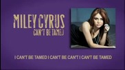 *new* Miley Cyrus - Cant Be Tamed *new* + Текст