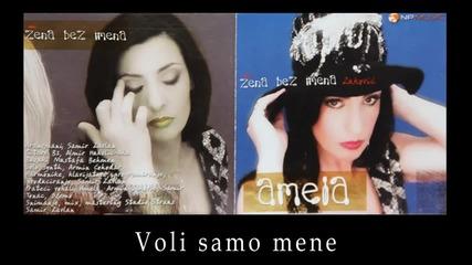 Amela Zukovic - Voli samo mene - (Audio 2002) HD